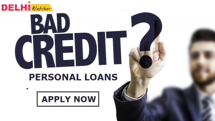 Delhiwatcher Bad Credit Personal Loans