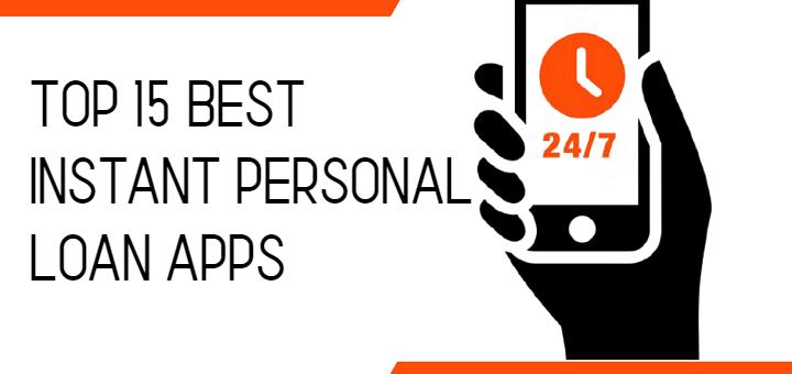 Top 15 Best Instant Personal Loan Apps